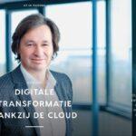 """""""Digitale transformatie dankzij de cloud"""""""