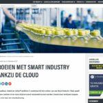 """""""Groeien met Smart Industry dankzij de Cloud"""""""